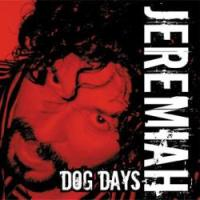 [Jeremiah Dog Days]